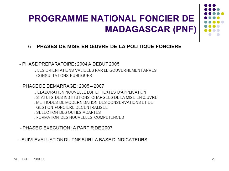 PROGRAMME NATIONAL FONCIER DE MADAGASCAR (PNF)