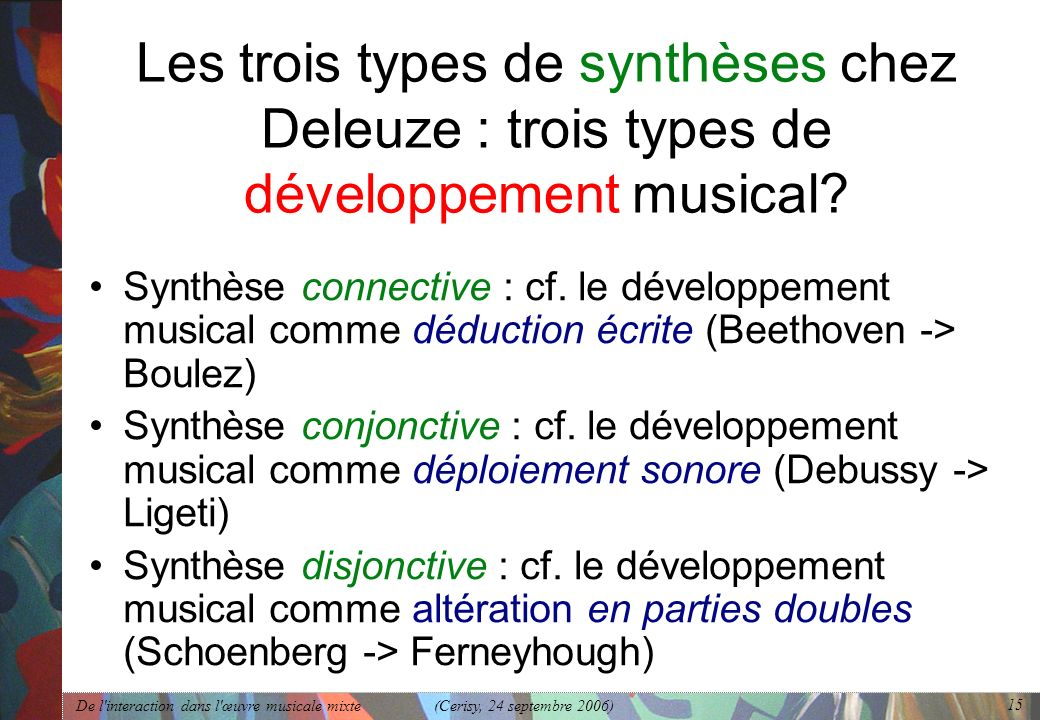 Les trois types de synthèses chez Deleuze : trois types de développement musical