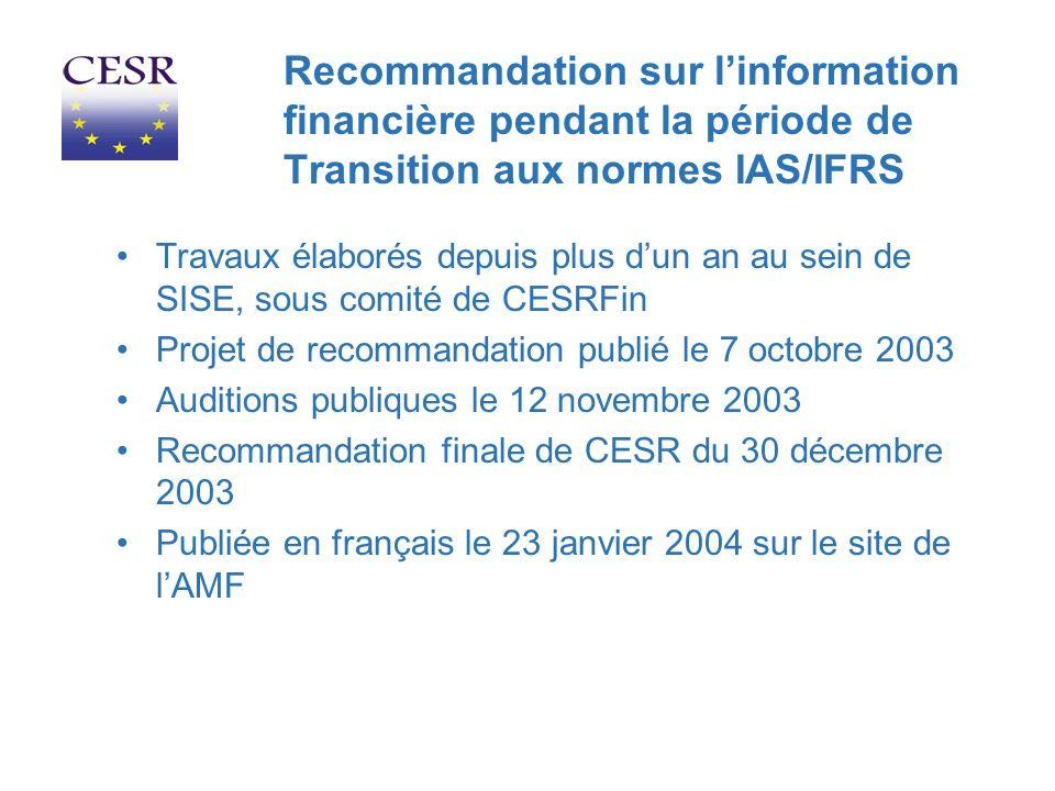 Recommandation sur l'information financière pendant la période de Transition aux normes IAS/IFRS