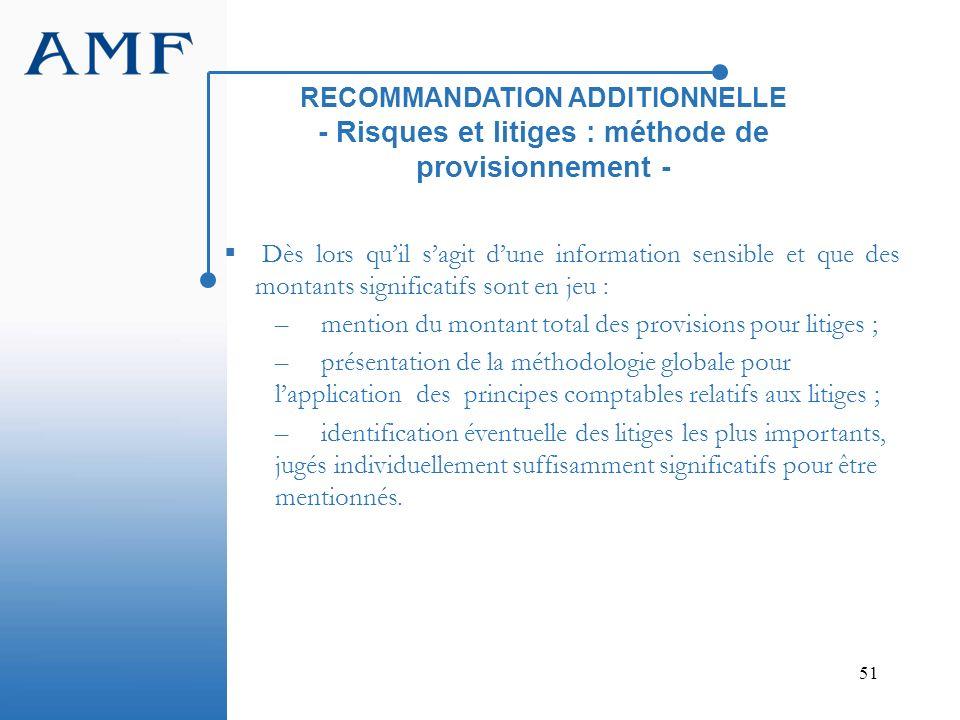 RECOMMANDATION ADDITIONNELLE - Risques et litiges : méthode de provisionnement -