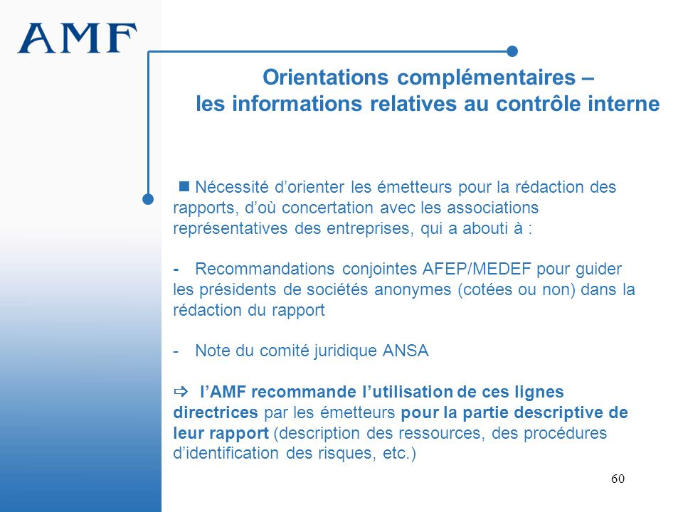 Orientations complémentaires – les informations relatives au contrôle interne