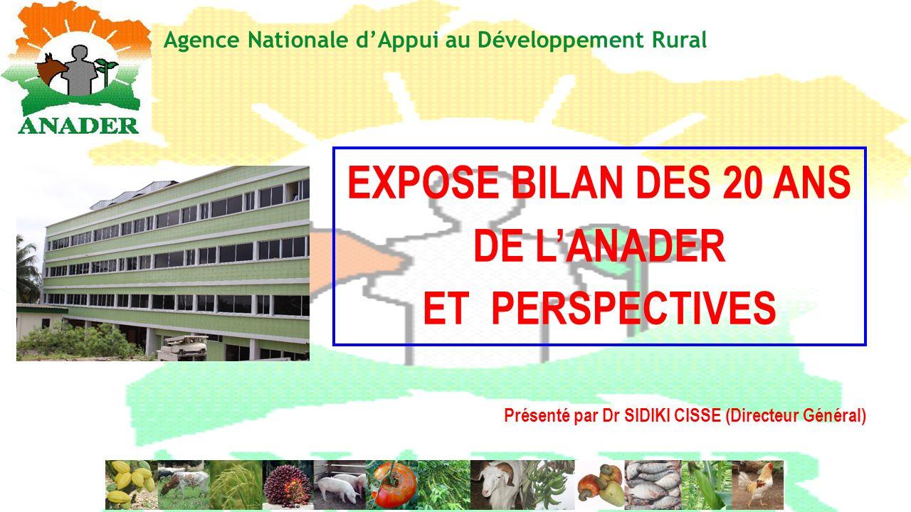 EXPOSE BILAN DES 20 ANS DE L'ANADER