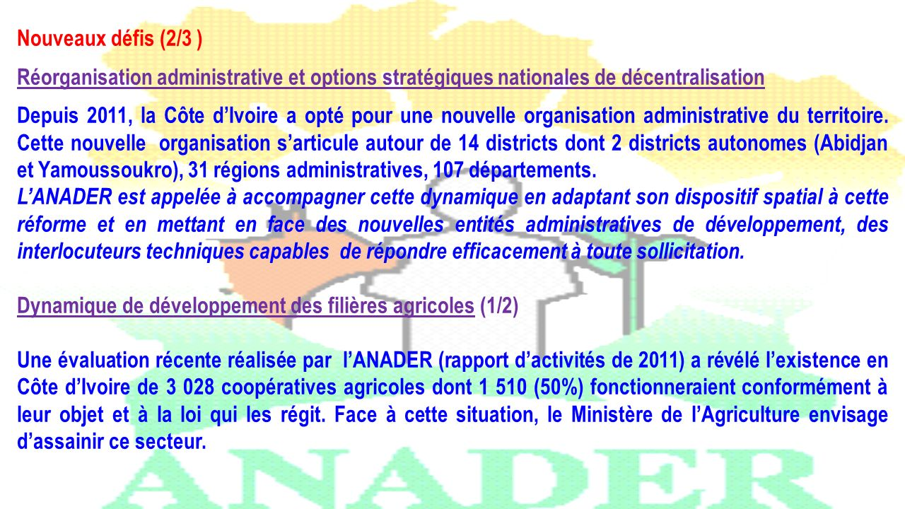 Nouveaux défis (2/3 ) Réorganisation administrative et options stratégiques nationales de décentralisation.