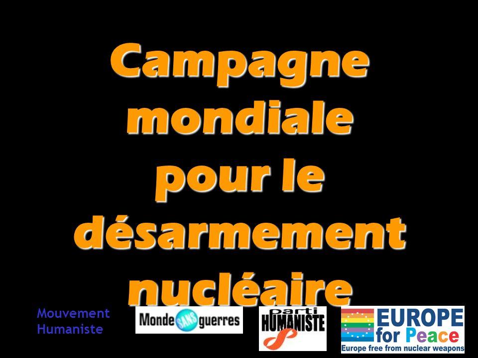Campagne mondiale pour le désarmement nucléaire