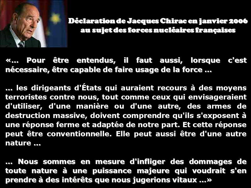 Déclaration de Jacques Chirac en janvier 2006 au sujet des forces nucléaires françaises