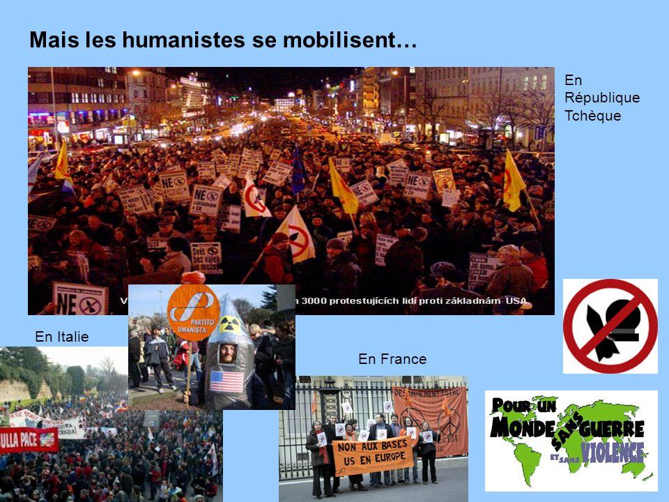 Mais les humanistes se mobilisent…