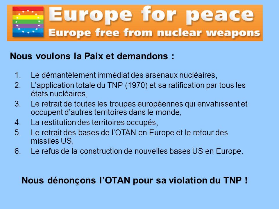 Nous voulons la Paix et demandons :