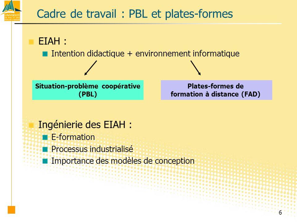 Cadre de travail : PBL et plates-formes