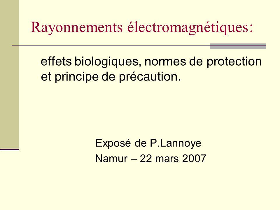 Rayonnements électromagnétiques :