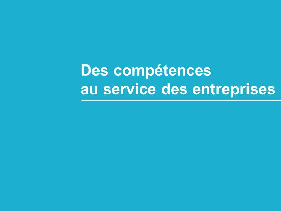 Des compétences au service des entreprises