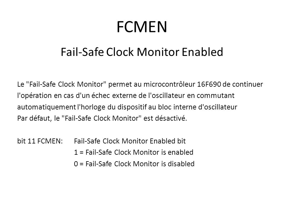 Fail-Safe Clock Monitor Enabled