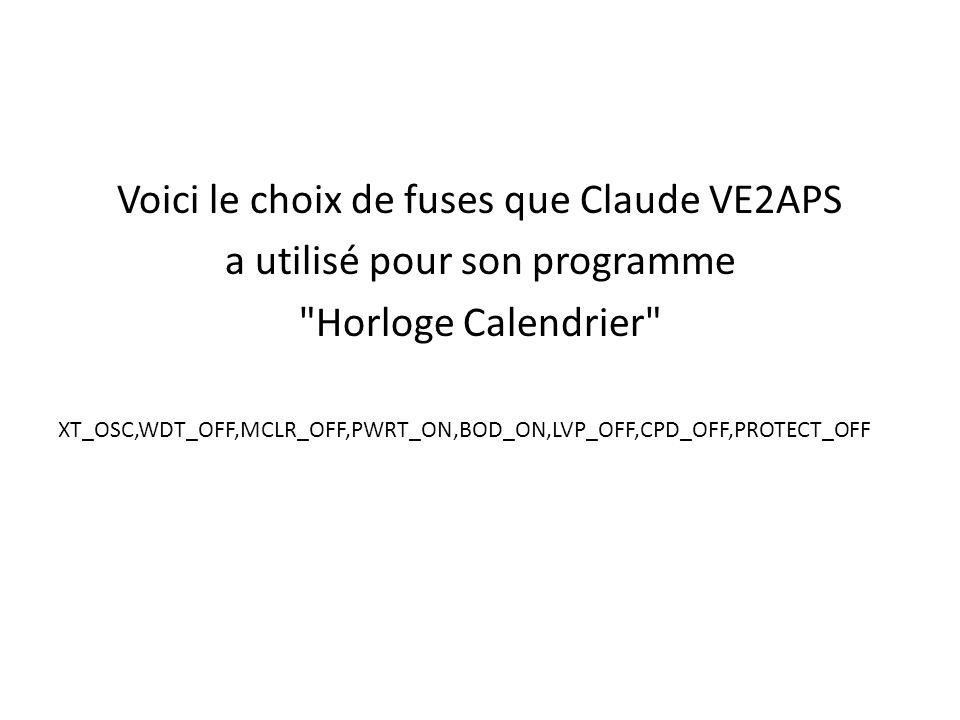 Voici le choix de fuses que Claude VE2APS a utilisé pour son programme