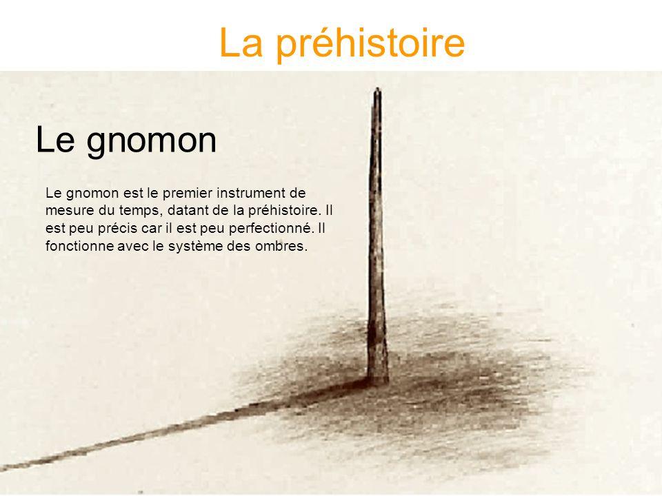 La préhistoire Le gnomon