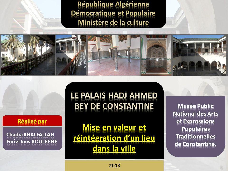 LE PALAIS HADJ AHMED BEY DE CONSTANTINE