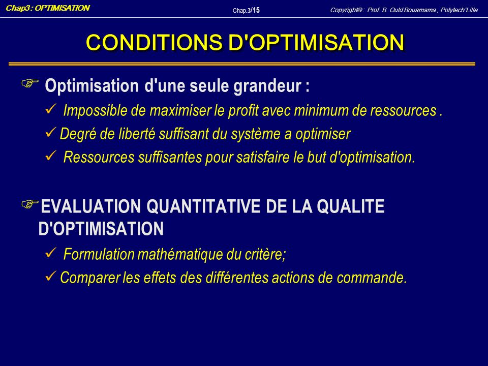 CONDITIONS D OPTIMISATION