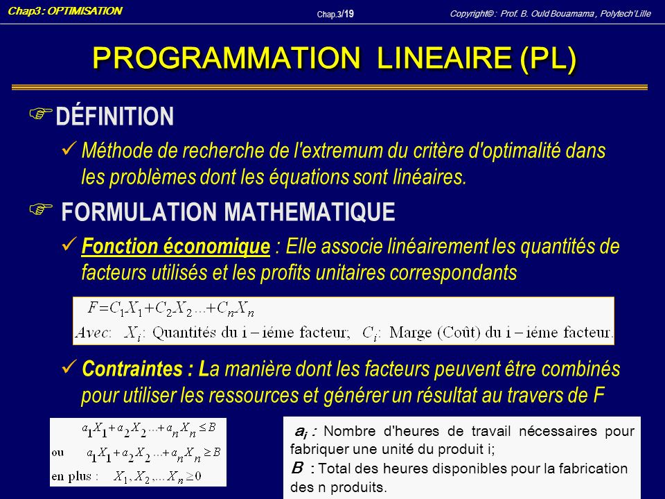 PROGRAMMATION LINEAIRE (PL)