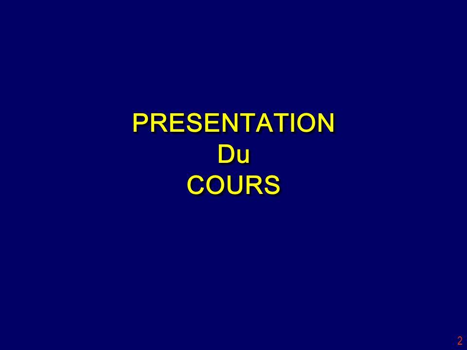 PRESENTATION Du COURS