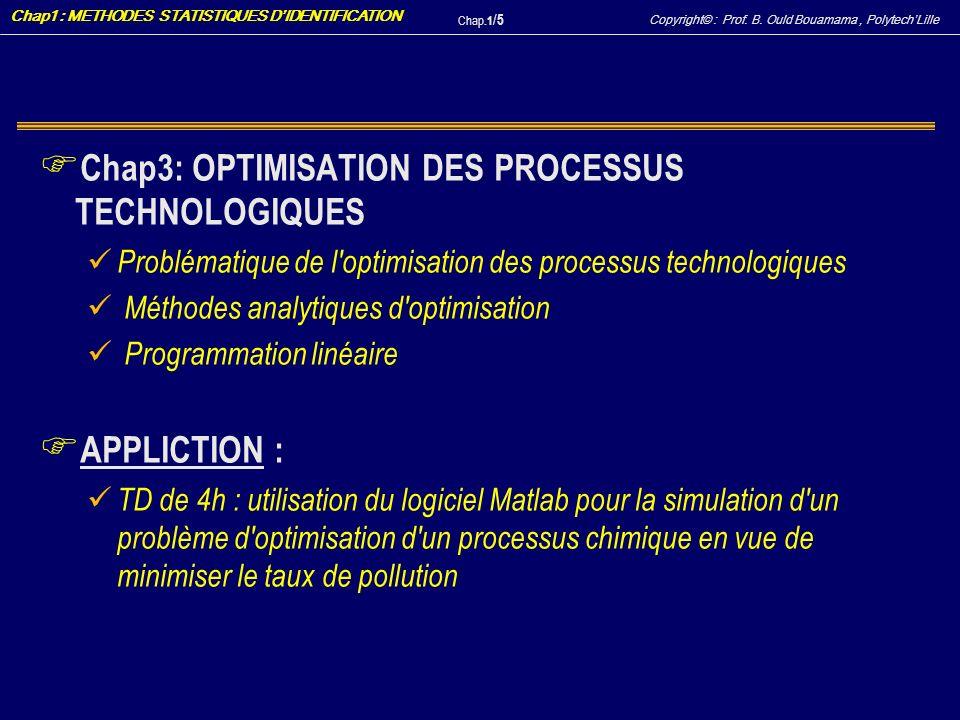 Chap3: OPTIMISATION DES PROCESSUS TECHNOLOGIQUES