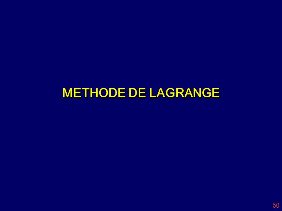 METHODE DE LAGRANGE