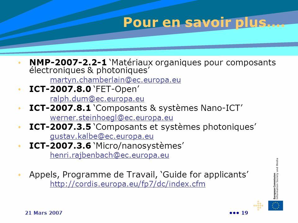 Pour en savoir plus…. NMP-2007-2.2-1 'Matériaux organiques pour composants électroniques & photoniques'