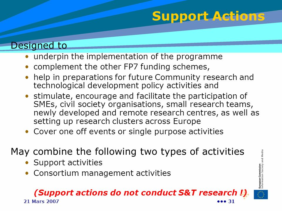 (Support actions do not conduct S&T research !)