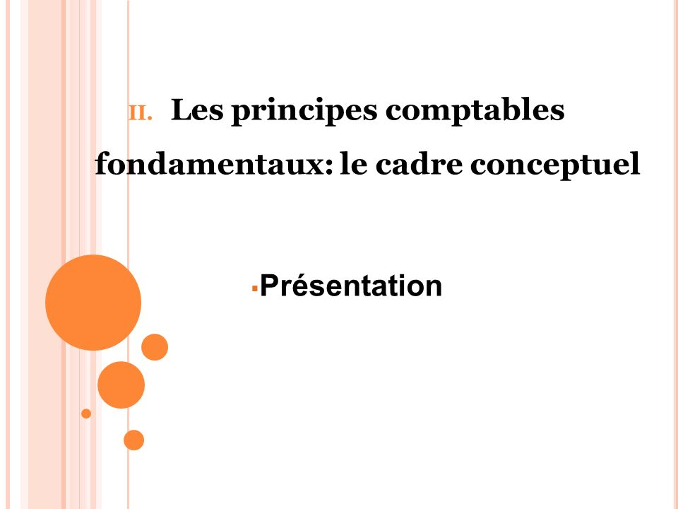 Les principes comptables fondamentaux: le cadre conceptuel