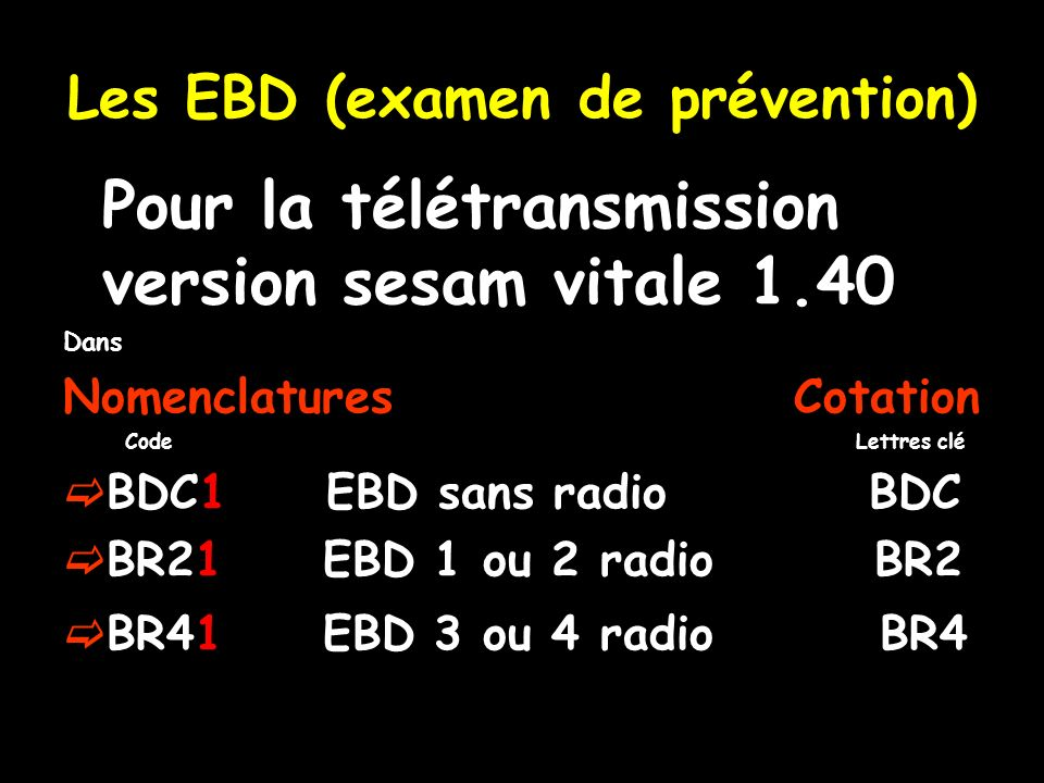 Les EBD (examen de prévention)