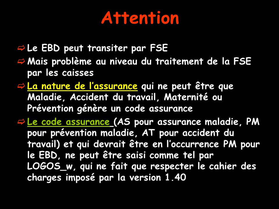 Attention Le EBD peut transiter par FSE