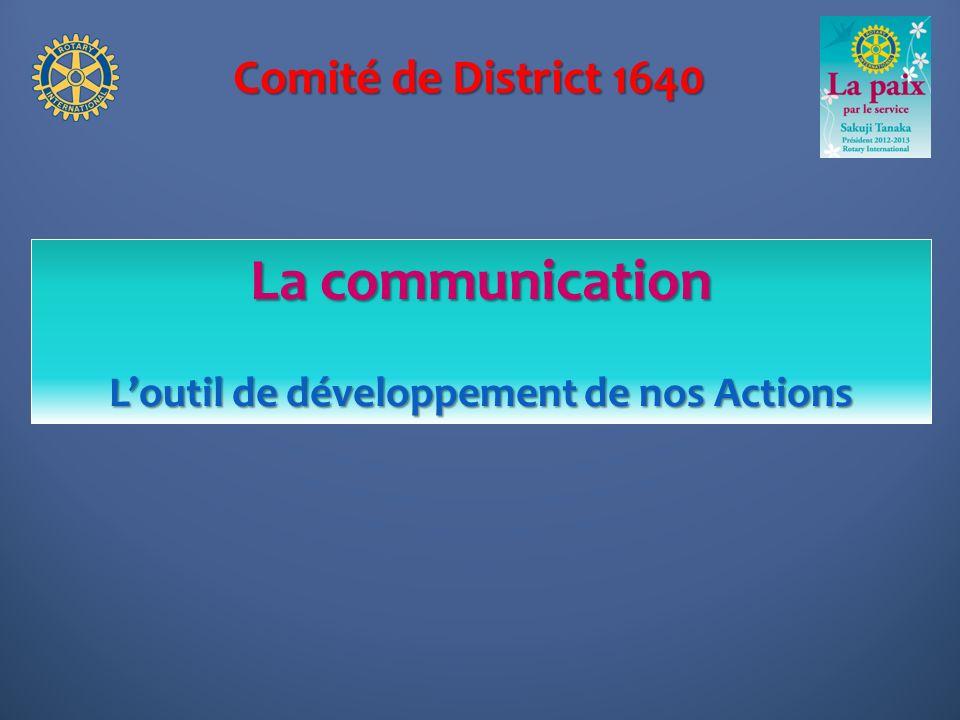 L'outil de développement de nos Actions