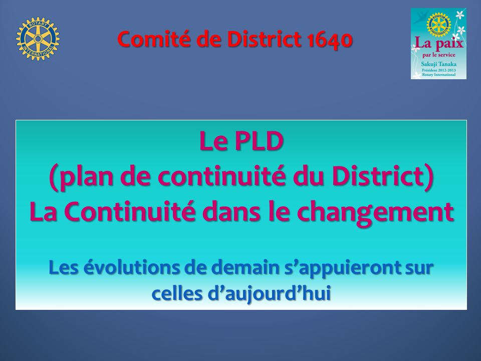 (plan de continuité du District) La Continuité dans le changement