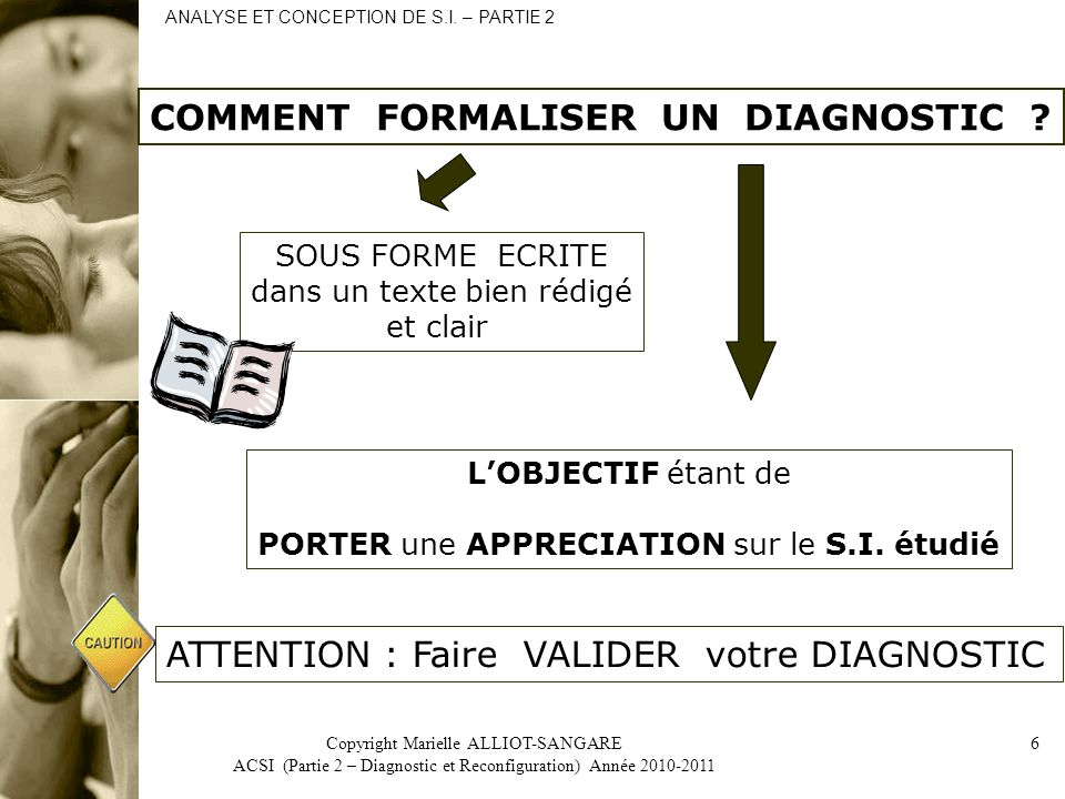 COMMENT FORMALISER UN DIAGNOSTIC