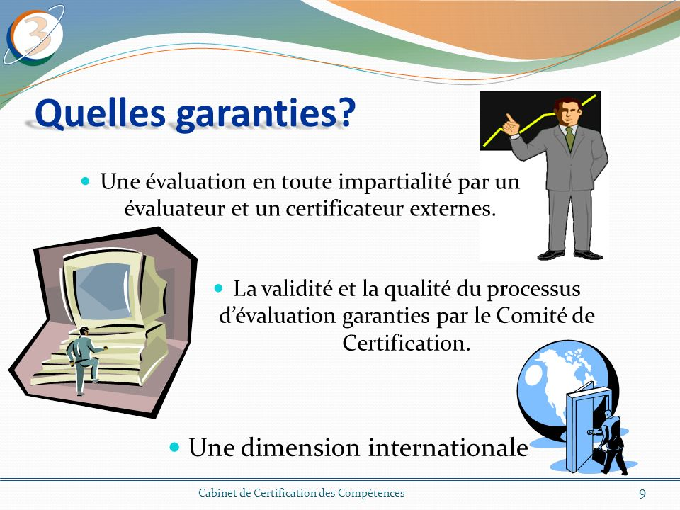 Quelles garanties Une dimension internationale