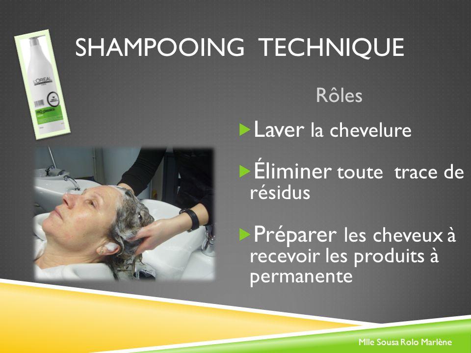 Shampooing technique Laver la chevelure