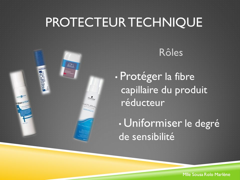 Protecteur technique Rôles capillaire du produit réducteur