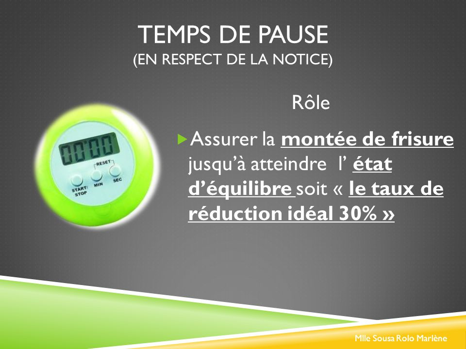Temps de pause (En RESPECT DE LA NOTICE)