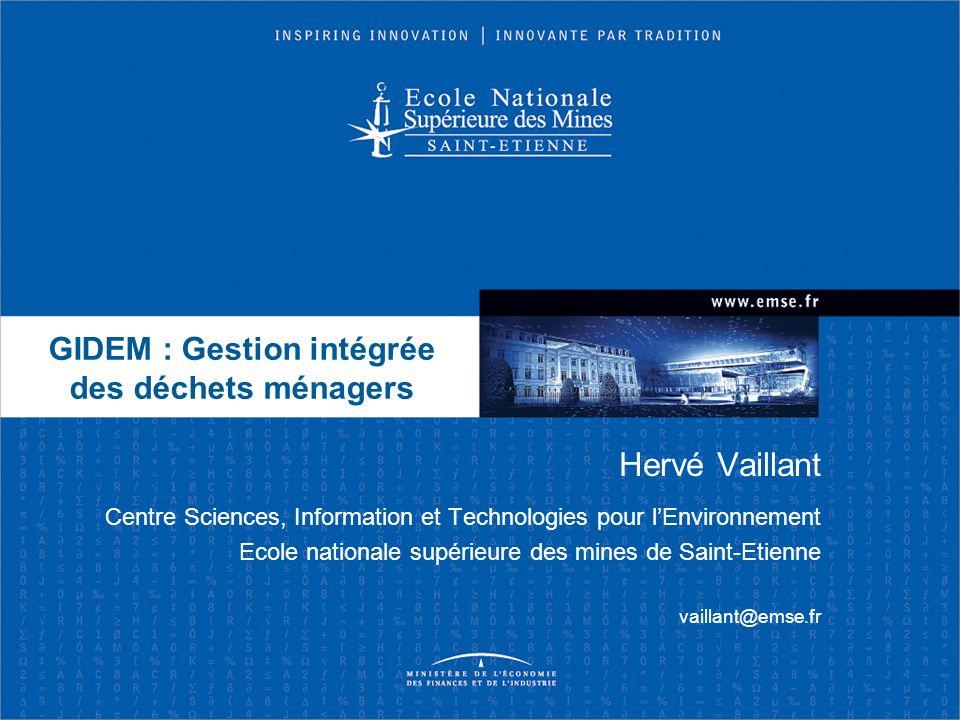 GIDEM : Gestion intégrée