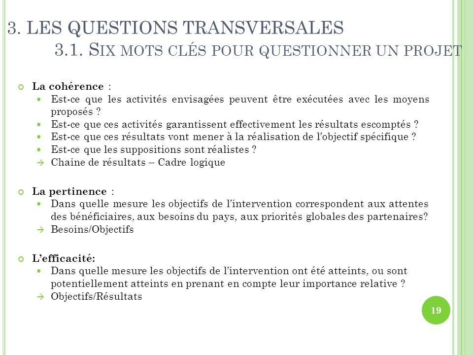 3. LES QUESTIONS TRANSVERSALES. 3. 1