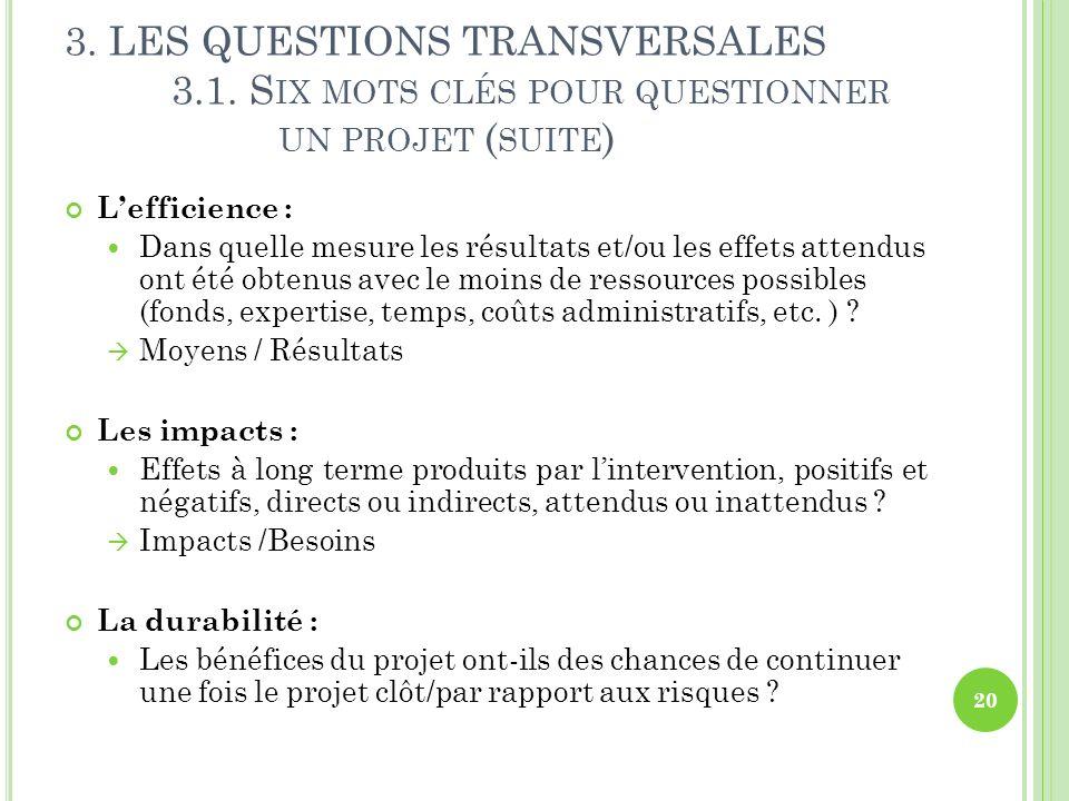 3. LES QUESTIONS TRANSVERSALES. 3. 1. Six mots clés pour questionner
