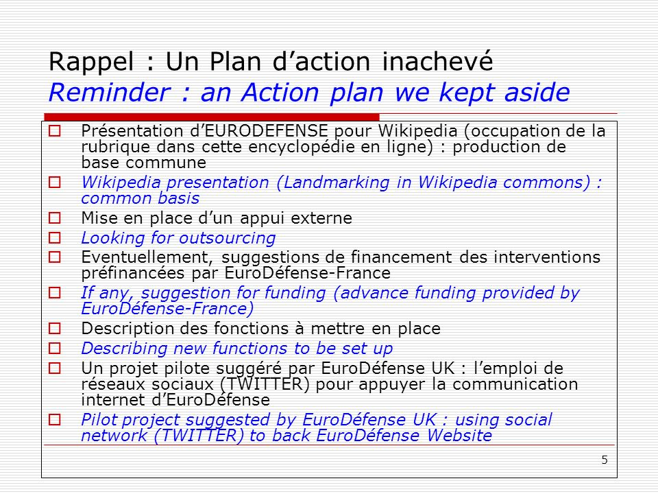 Rappel : Un Plan d'action inachevé Reminder : an Action plan we kept aside