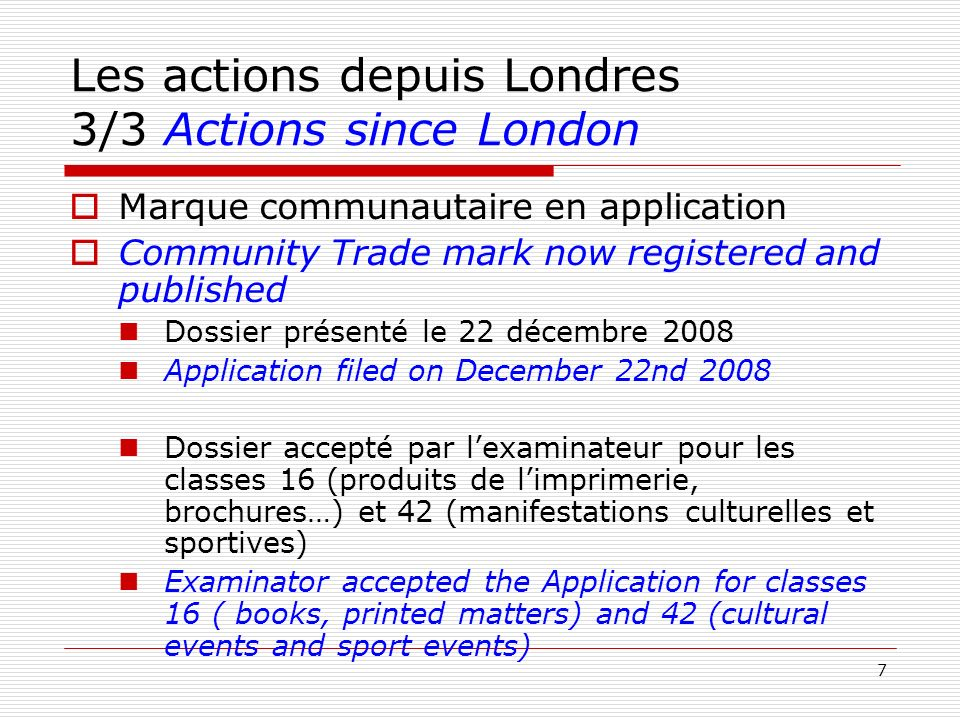 Les actions depuis Londres 3/3 Actions since London