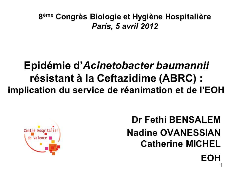 Dr Fethi BENSALEM Nadine OVANESSIAN Catherine MICHEL EOH