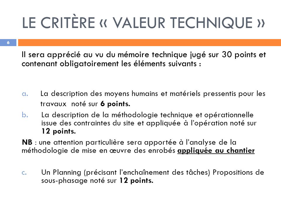 LE CRITÈRE « VALEUR TECHNIQUE »
