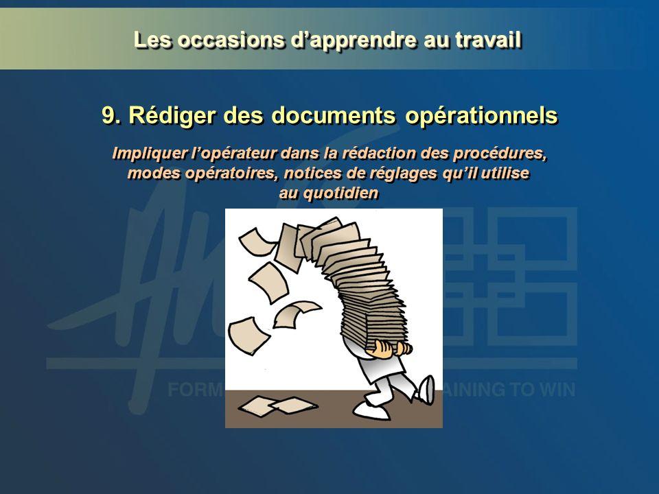 9. Rédiger des documents opérationnels