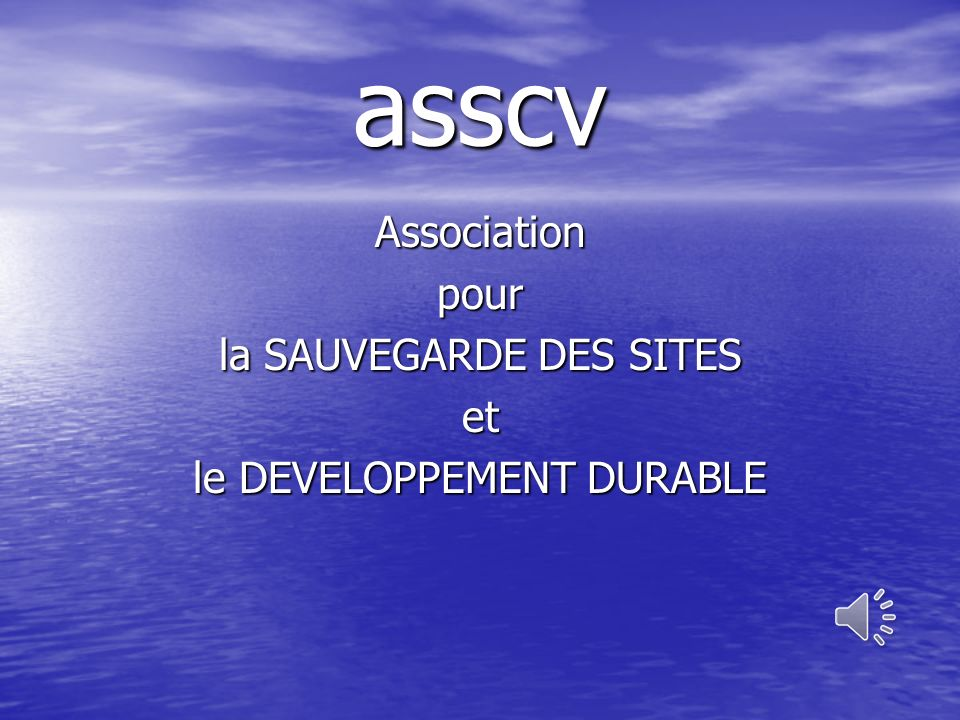 Association pour la SAUVEGARDE DES SITES et le DEVELOPPEMENT DURABLE