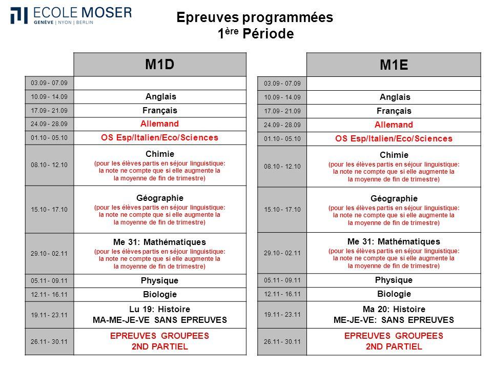 Epreuves programmées 1ère Période M1D M1E