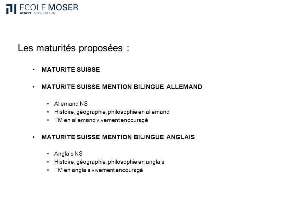 Les maturités proposées :