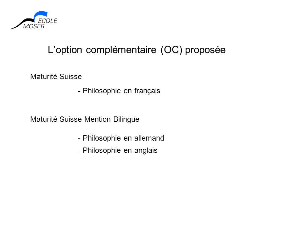 L'option complémentaire (OC) proposée