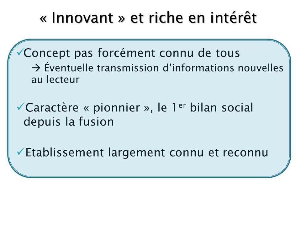 « Innovant » et riche en intérêt