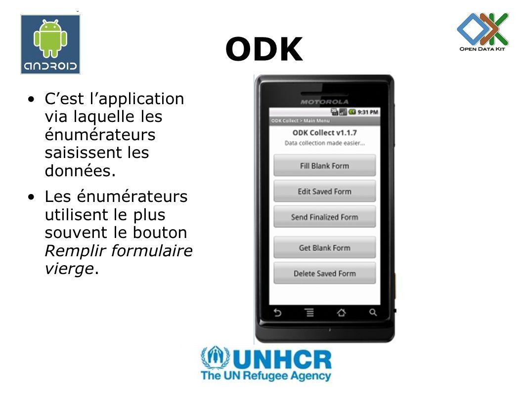 ODK C'est l'application via laquelle les énumérateurs saisissent les données.