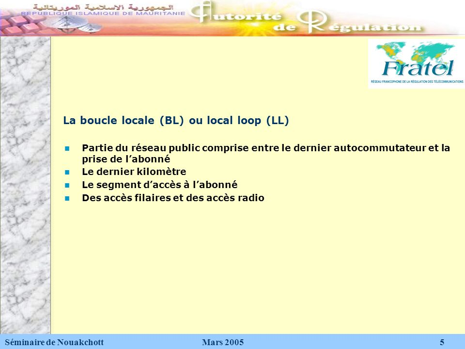 La boucle locale (BL) ou local loop (LL)